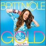 Britt Nicole Gold [eua] Cd Novo Lacrado